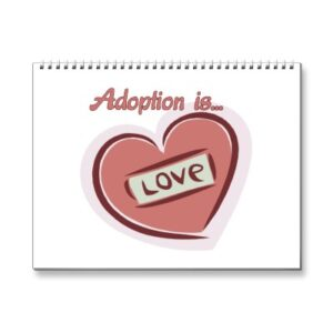 Adoption is LOVE