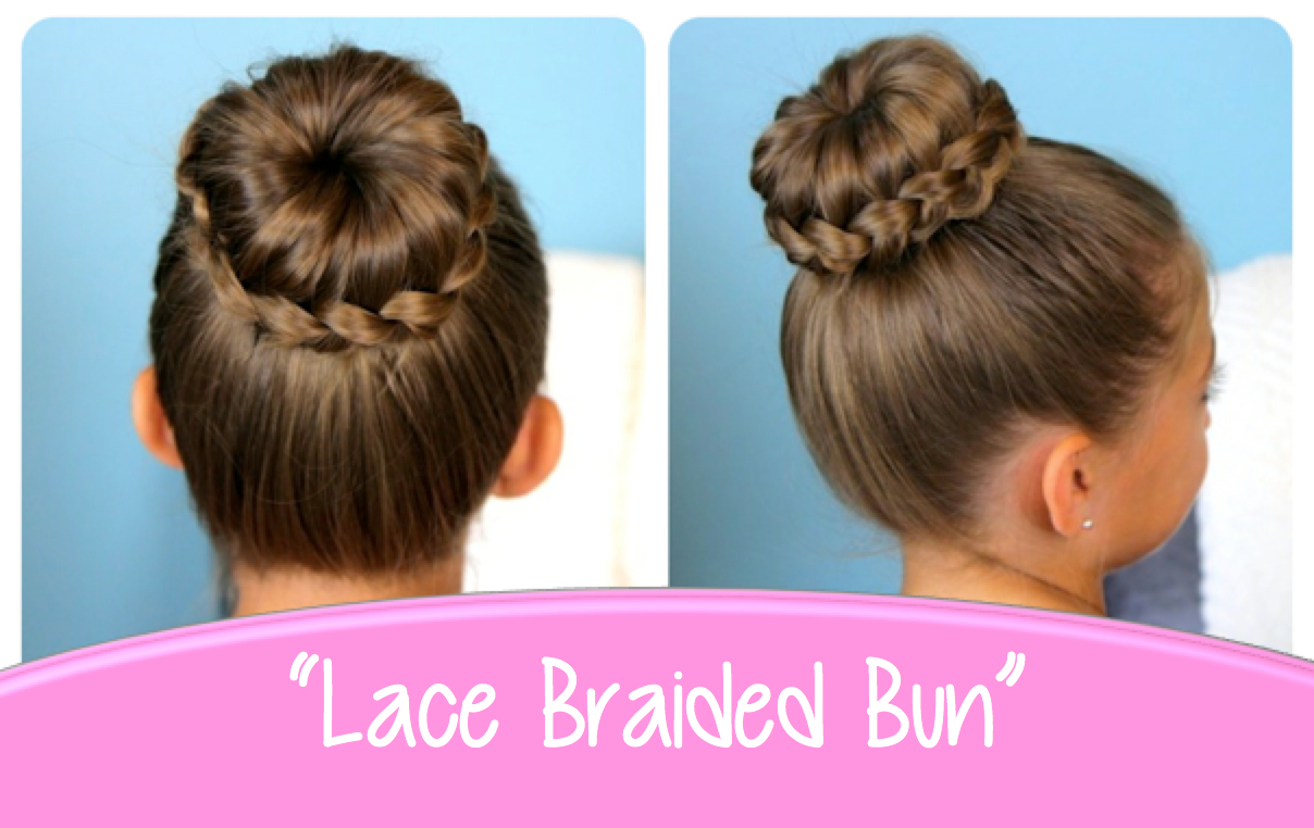 Cute Girls Hairstyles Lace Braid Bun