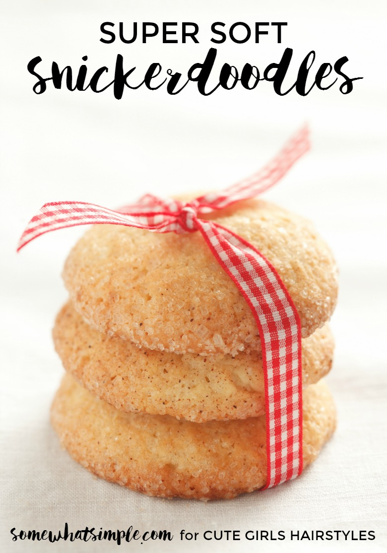 Soft Snickerdoodle Recipe Cute Girls Hairstyles