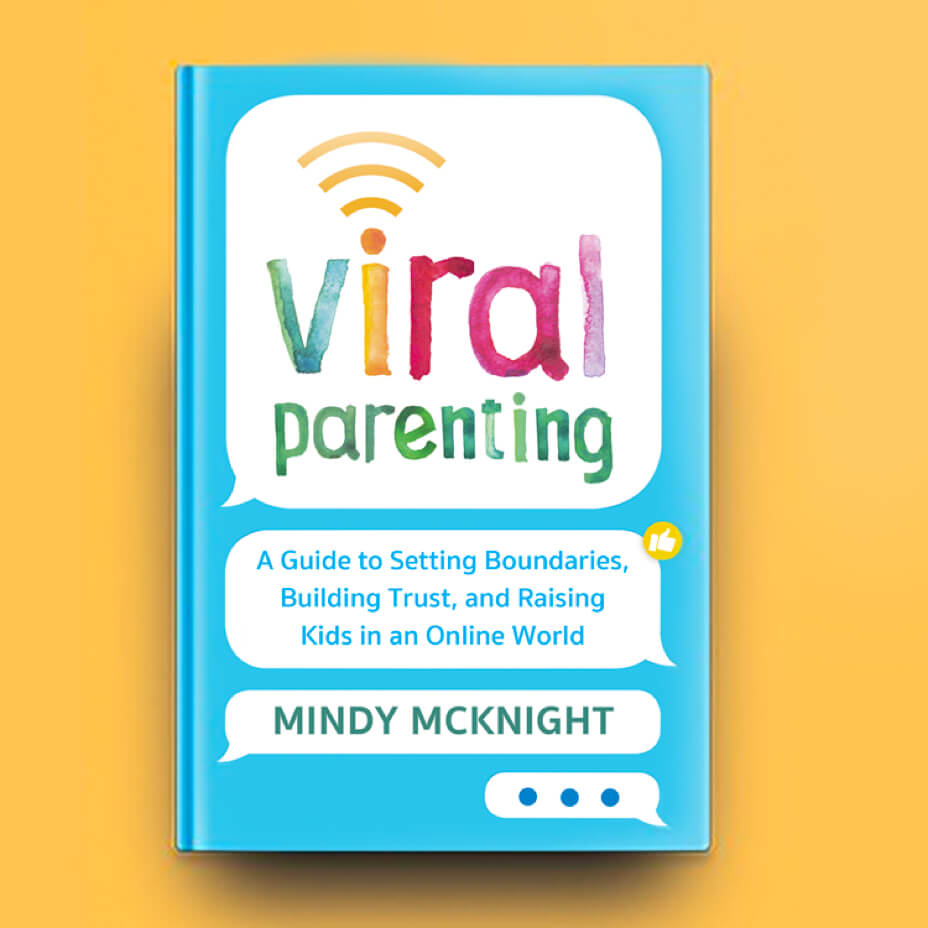 "Book Cover of ""Viral Parenting: A Guide to Setting Boundaries, Building Trust, and Raising Responsible Kids in an Online World"" by Mindy Mcknight"